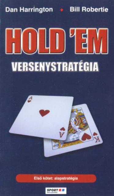 Hold´Em versenystratégia I.